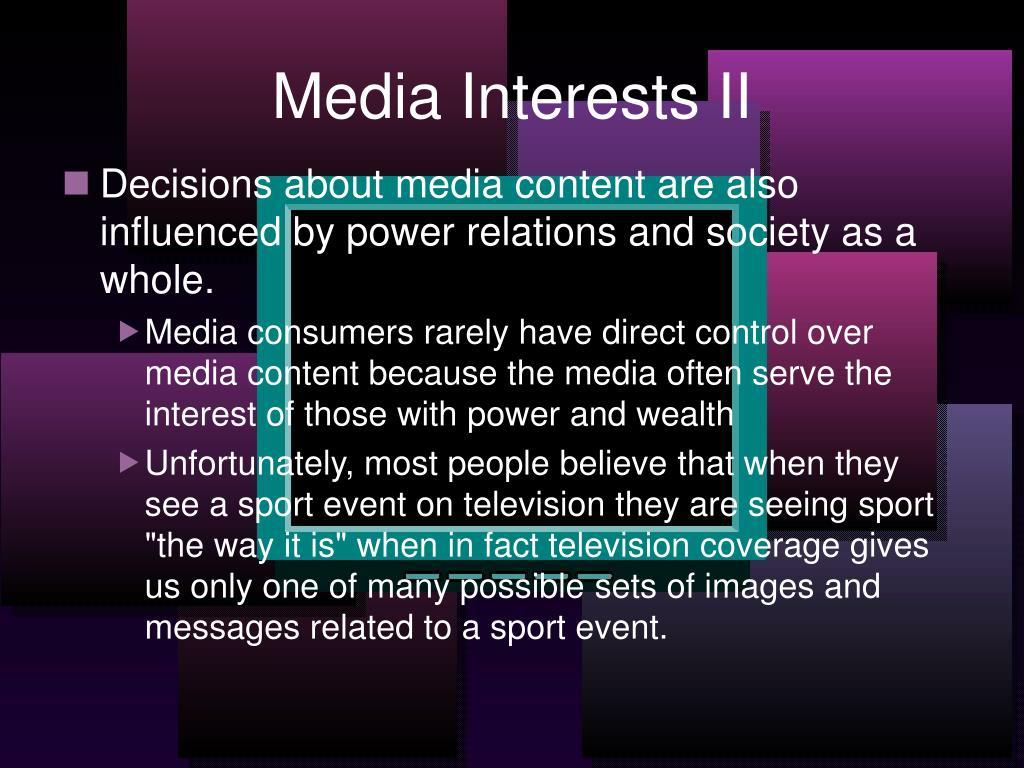 Media Interests II