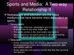 sports and media a two way relationship ii
