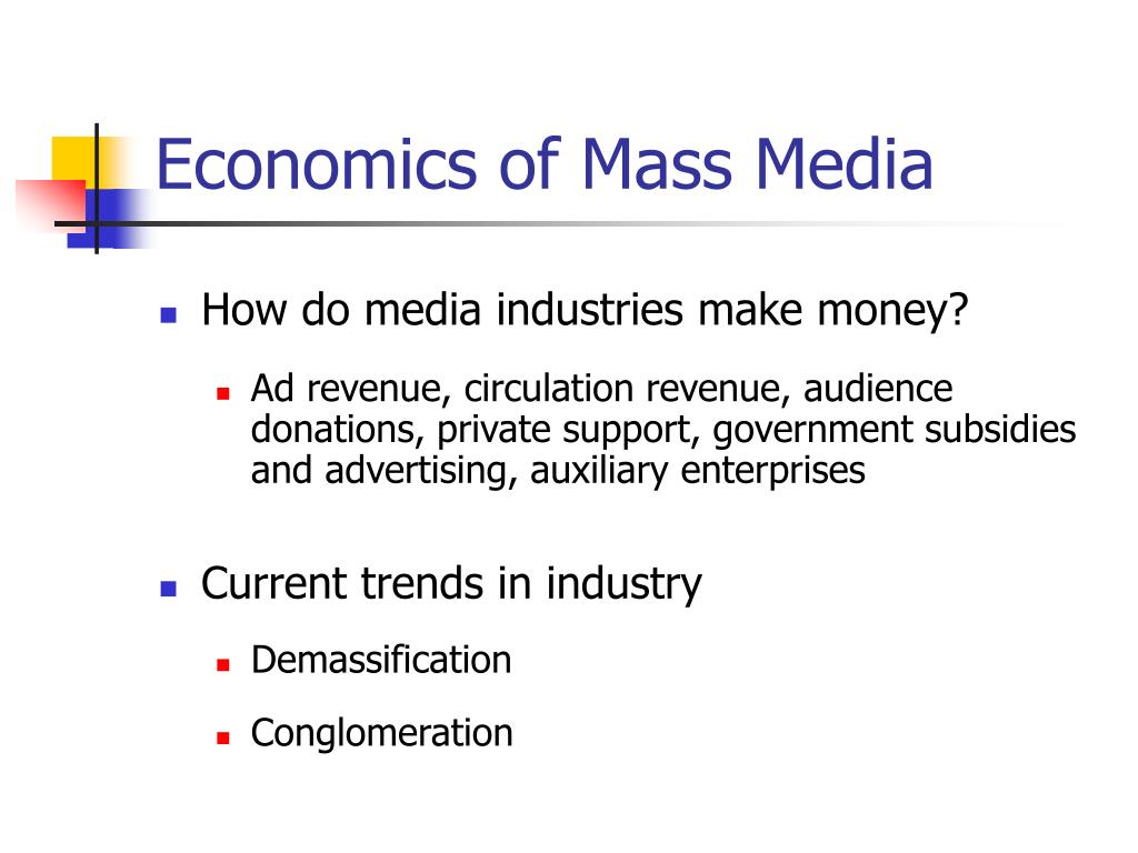 Economics of Mass Media