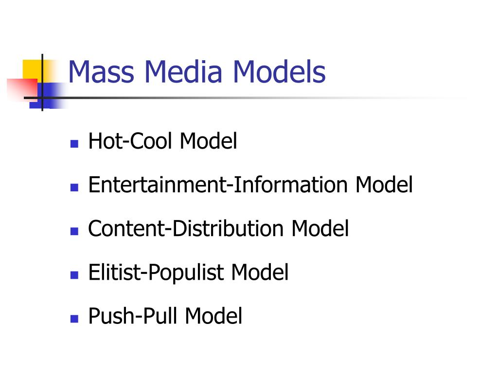 Mass Media Models