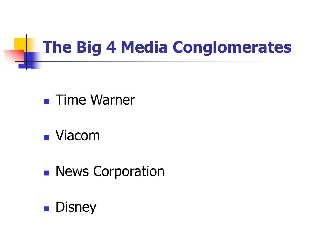 The Big 4 Media Conglomerates