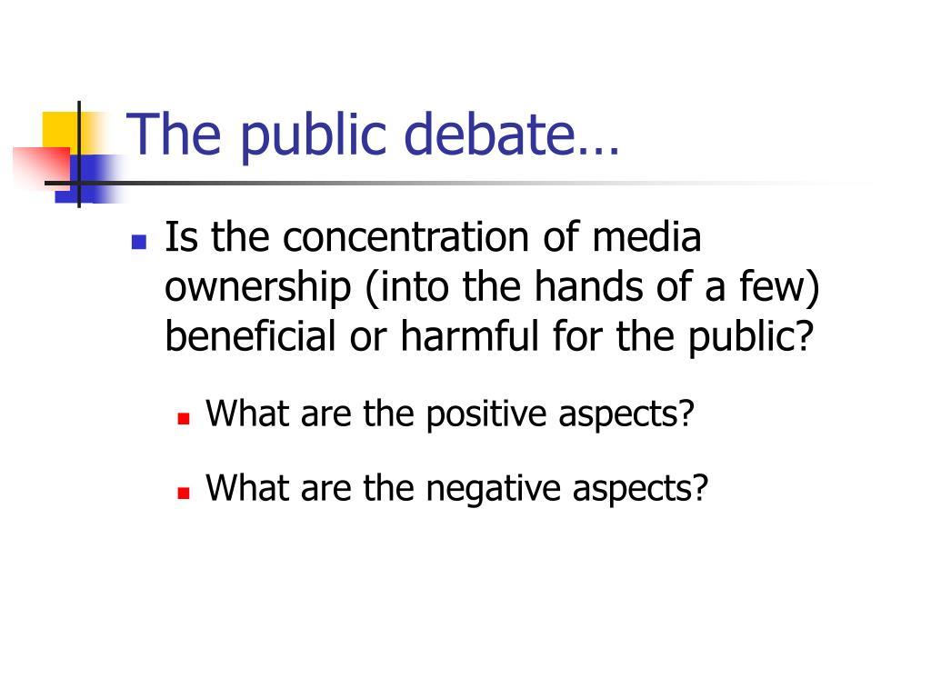 The public debate…