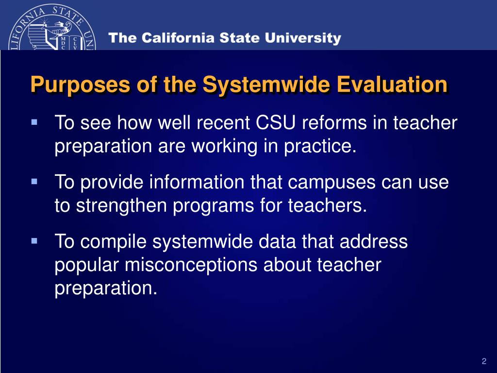 Purposes of the Systemwide Evaluation