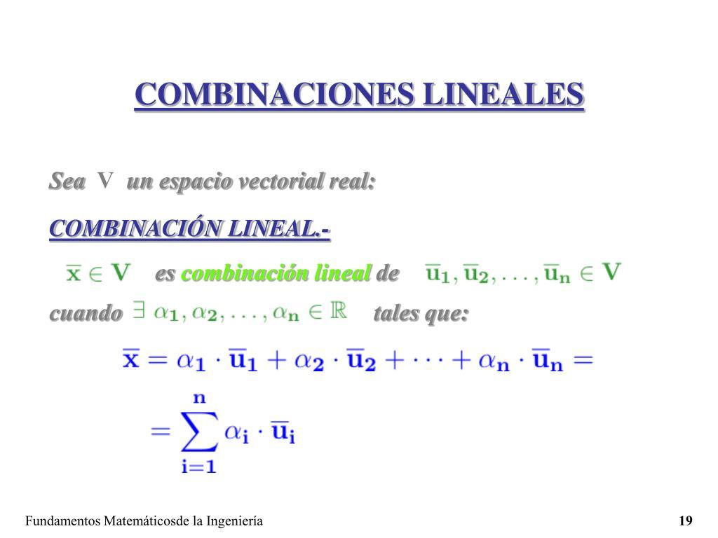 COMBINACIONES LINEALES