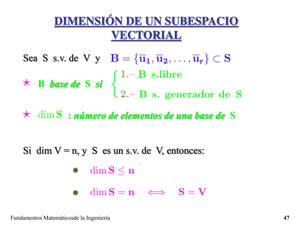 DIMENSIÓN DE UN SUBESPACIO VECTORIAL