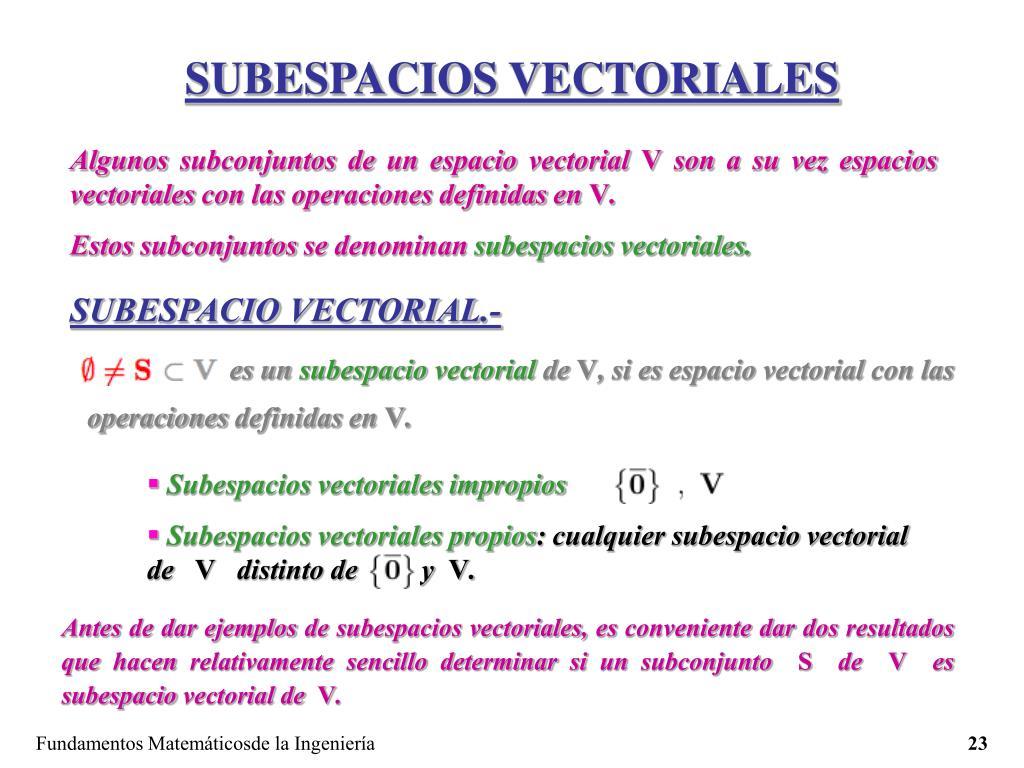 SUBESPACIOS VECTORIALES