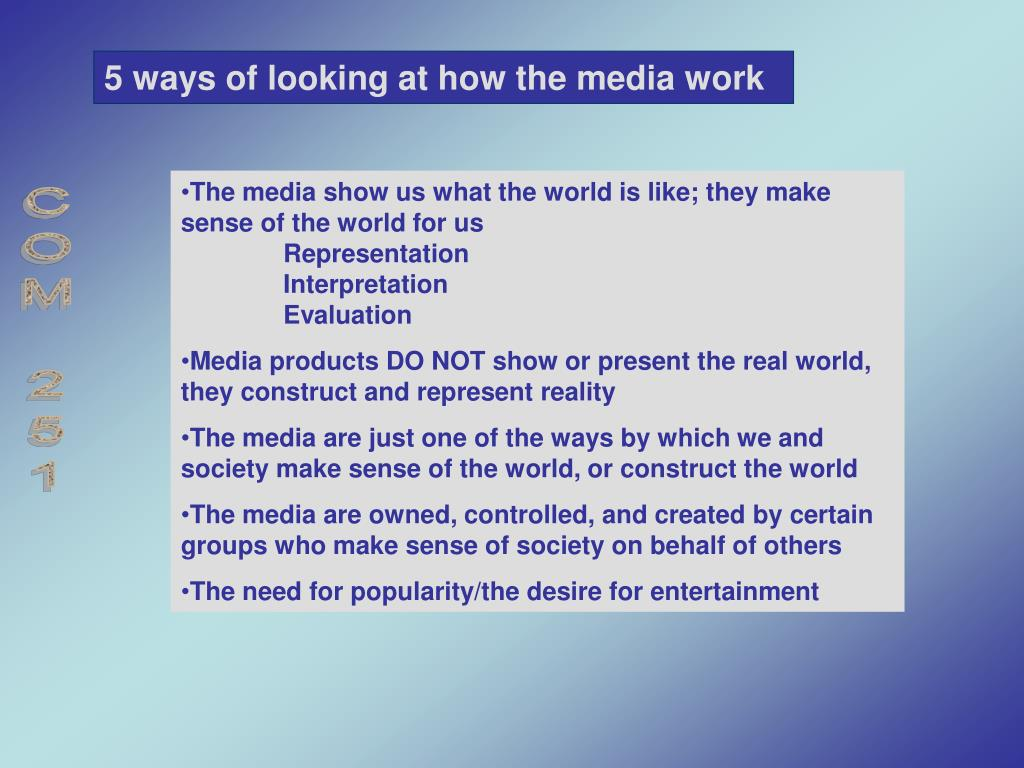 5 ways of looking at how the media work