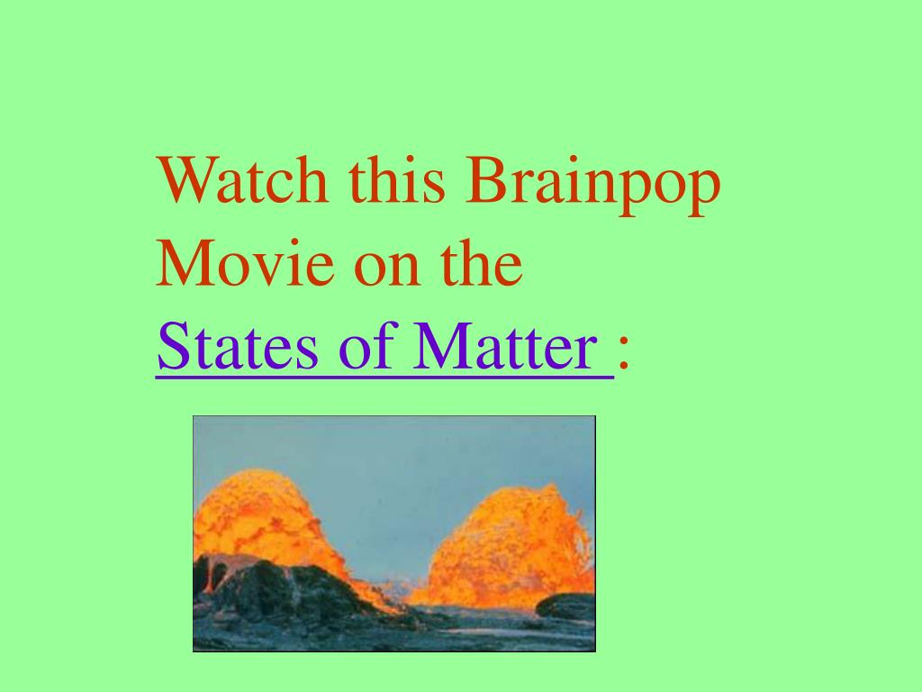 Watch this Brainpop
