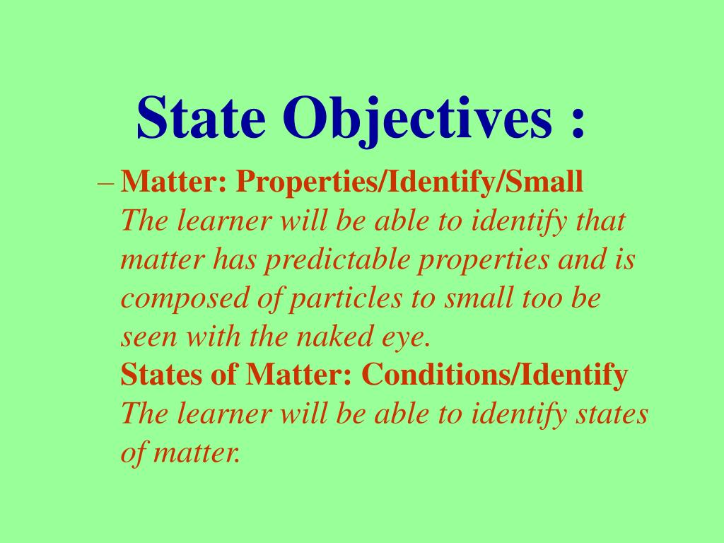 State Objectives :