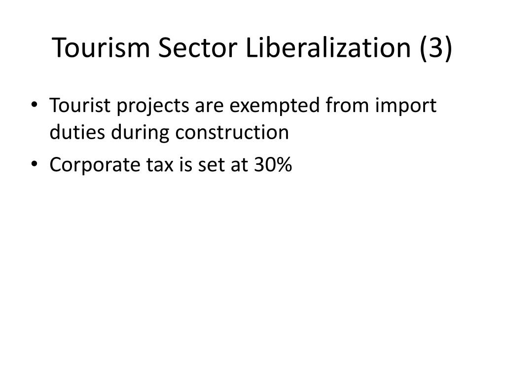 Tourism Sector Liberalization (3)