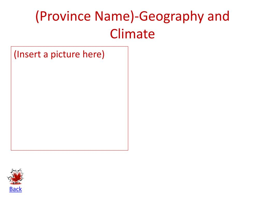 (Province Name)-Geography and Climate