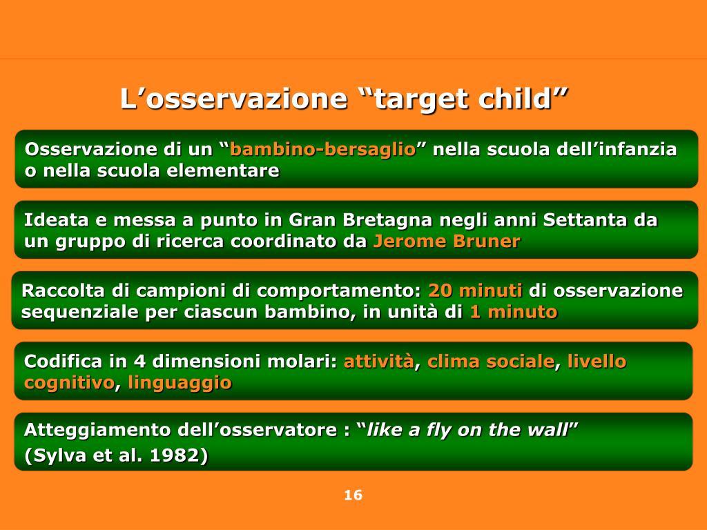 """L'osservazione """"target child"""""""