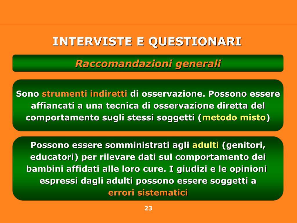 INTERVISTE E QUESTIONARI
