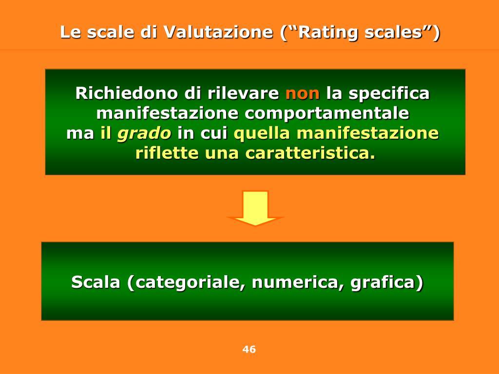 """Le scale di Valutazione (""""Rating scales"""")"""