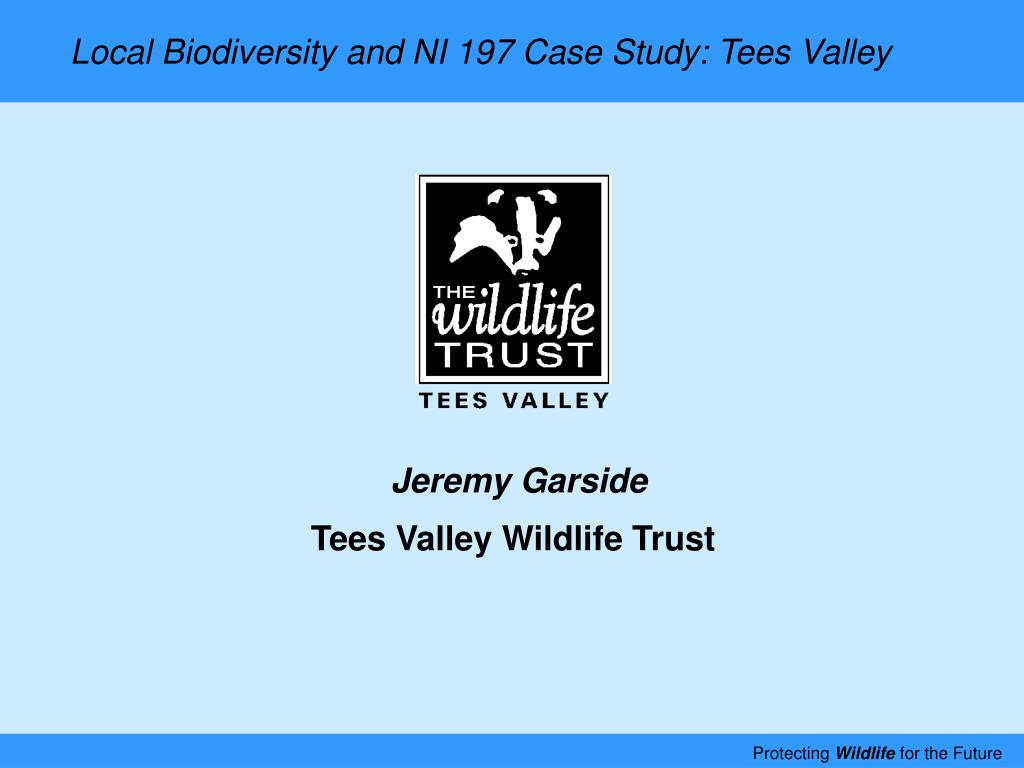 Local Biodiversity and NI 197 Case Study: Tees Valley