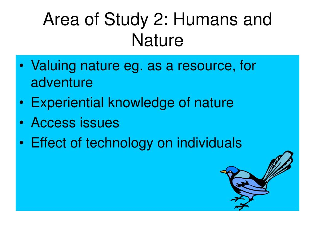 Area of Study 2: Humans and Nature