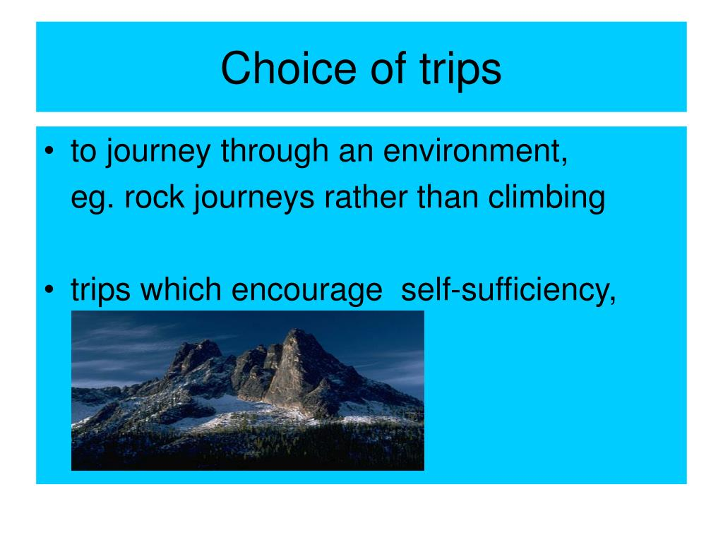 Choice of trips