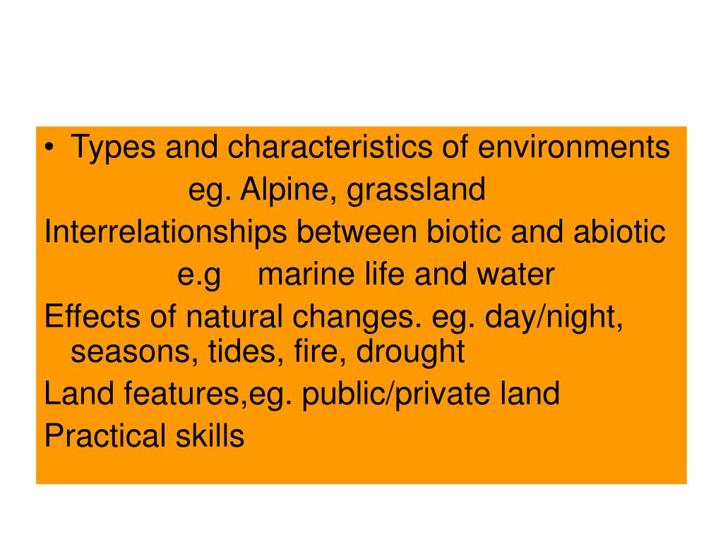 Types and characteristics of environments