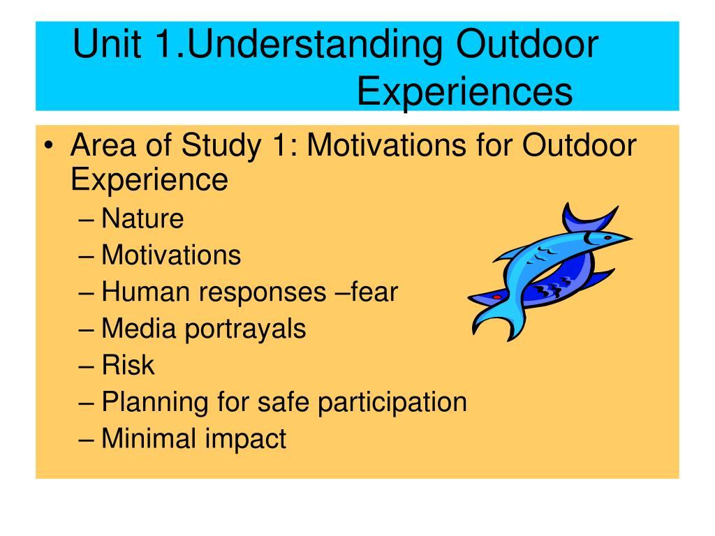 Unit 1.Understanding Outdoor Experiences