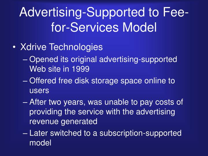 Advertising-Supported to Fee-for-Services Model