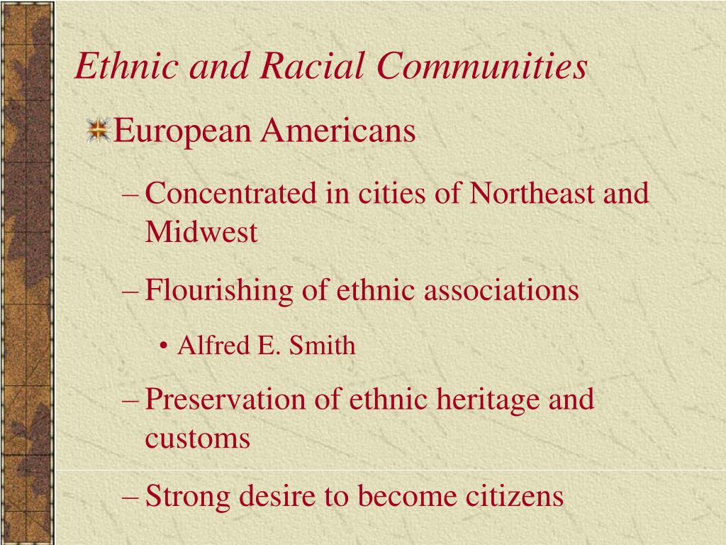 Ethnic and Racial Communities