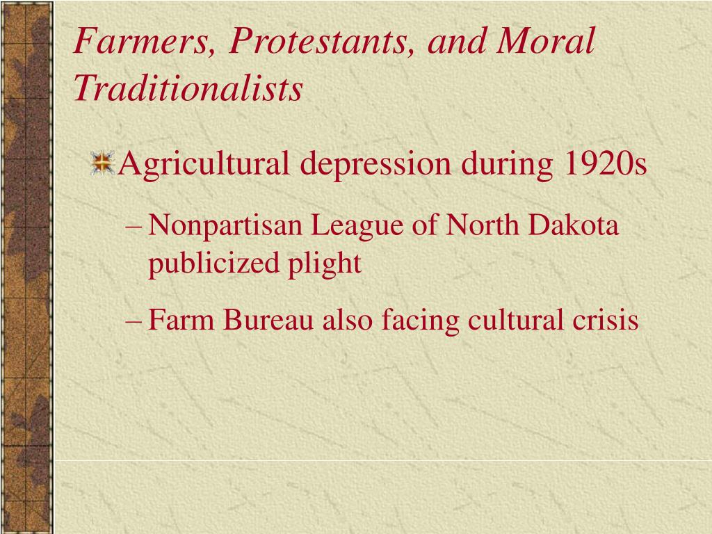 Farmers, Protestants, and Moral Traditionalists