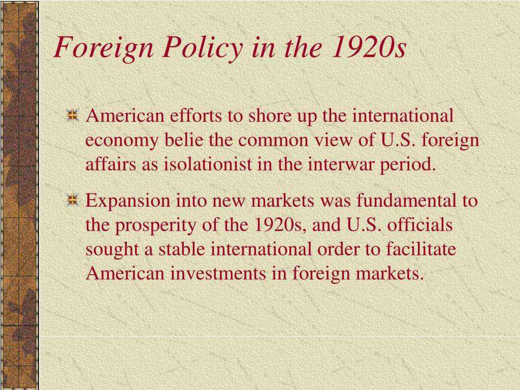 Foreign Policy in the 1920s