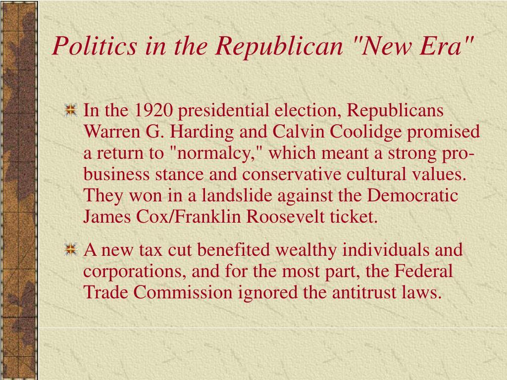 "Politics in the Republican ""New Era"""