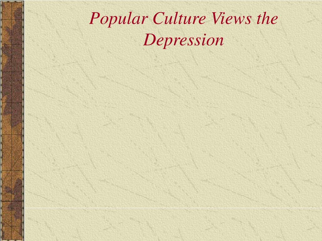 Popular Culture Views the Depression