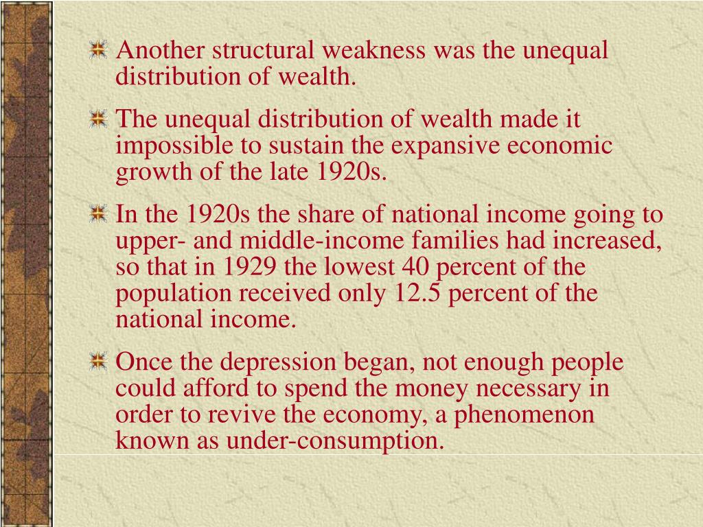 Another structural weakness was the unequal distribution of wealth.