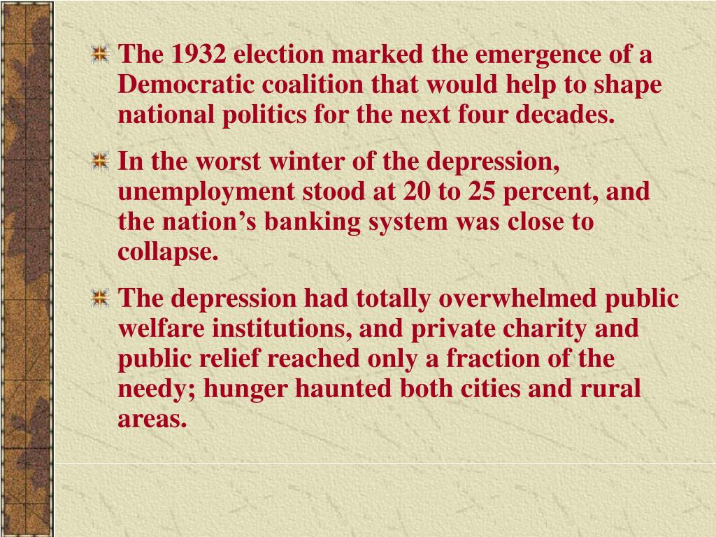 The 1932 election marked the emergence of a Democratic coalition that would help to shape national politics for the next four decades.