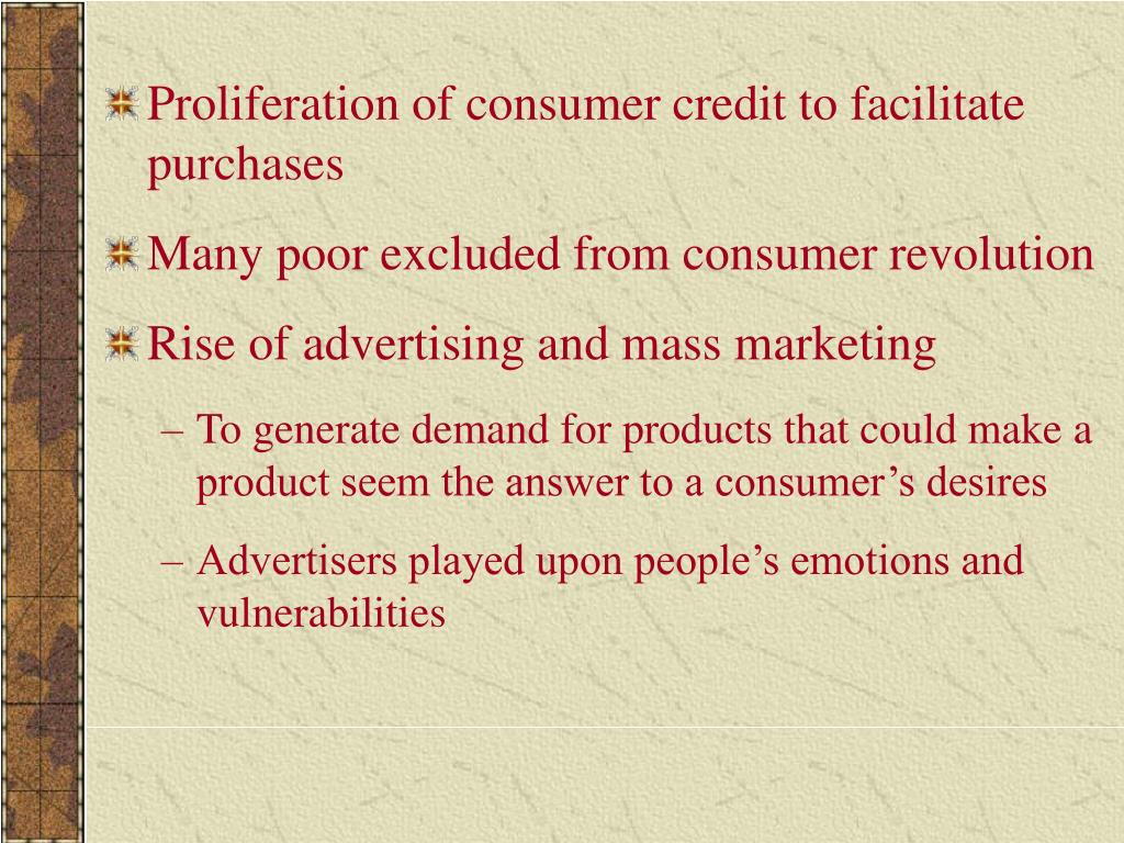 Proliferation of consumer credit to facilitate purchases