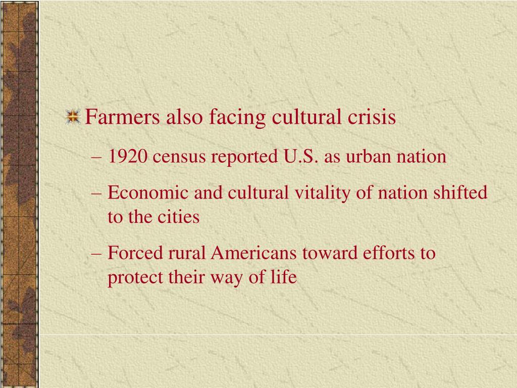 Farmers also facing cultural crisis