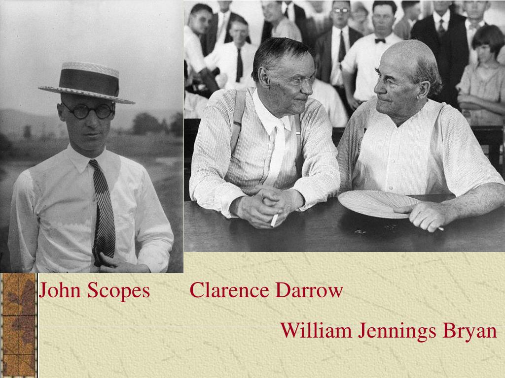 John Scopes       Clarence Darrow