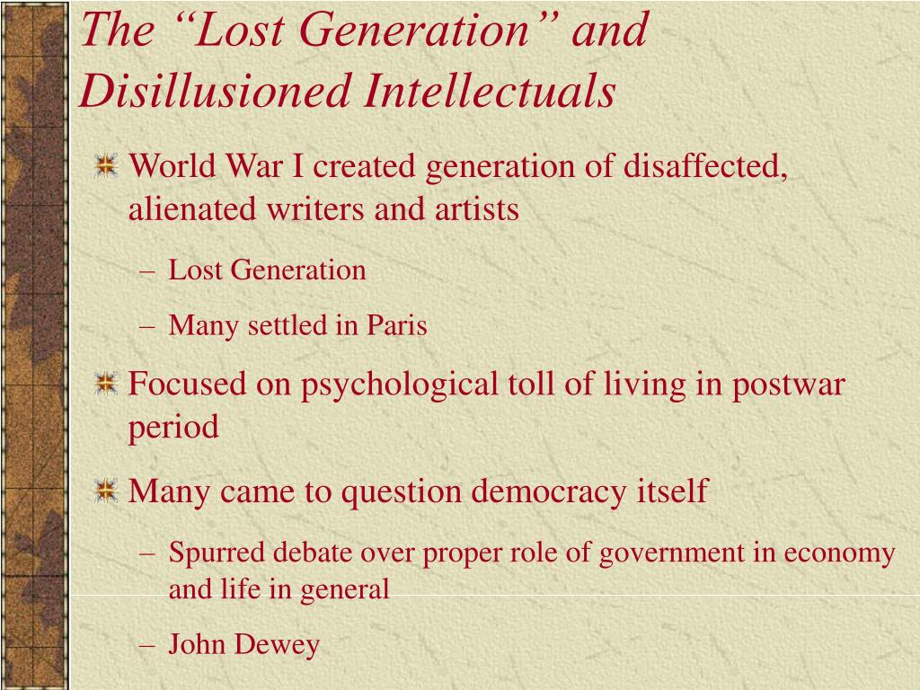 """The """"Lost Generation"""" and Disillusioned Intellectuals"""