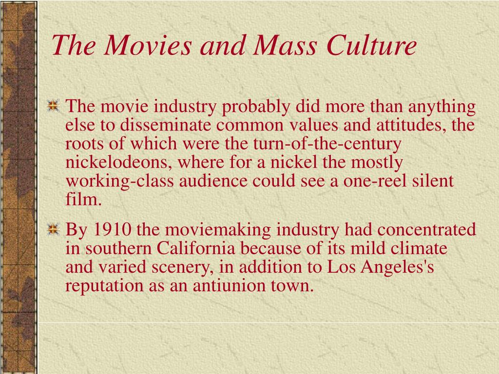 The Movies and Mass Culture
