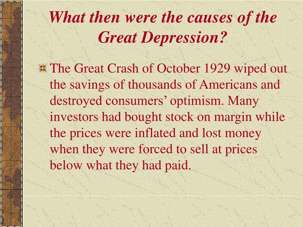 What then were the causes of the Great Depression?