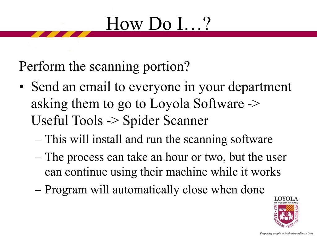Perform the scanning portion?