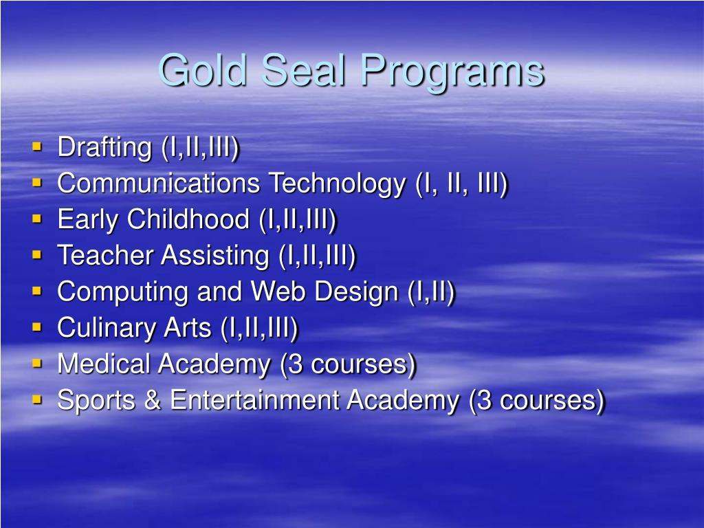 Gold Seal Programs