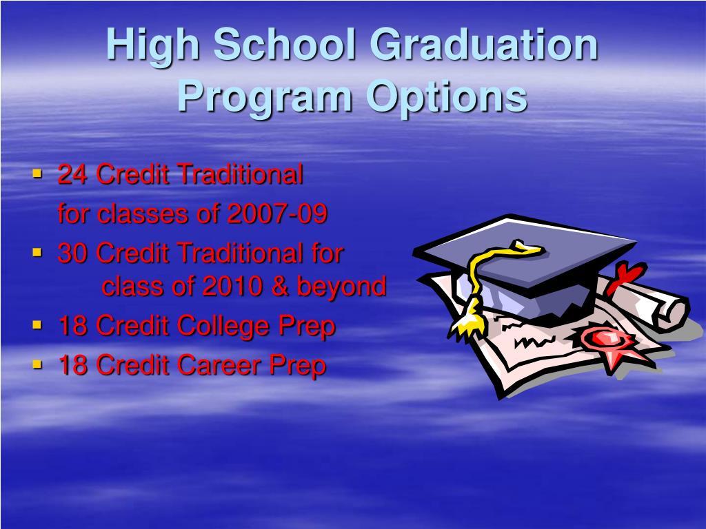 High School Graduation Program Options