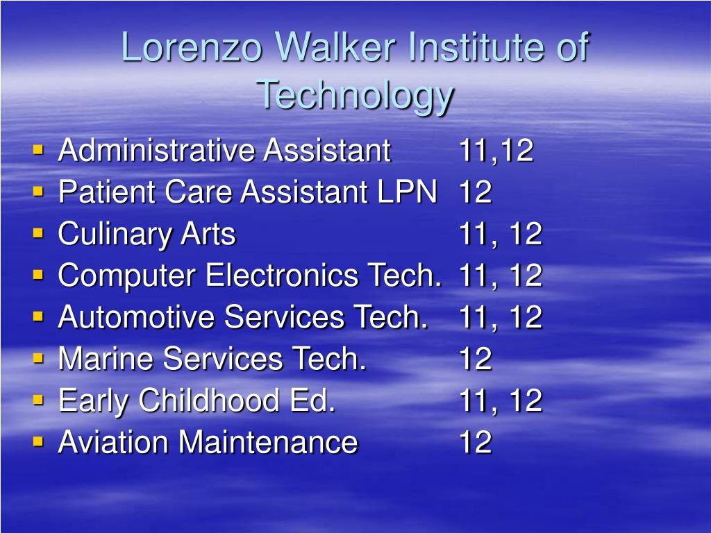 Lorenzo Walker Institute of Technology