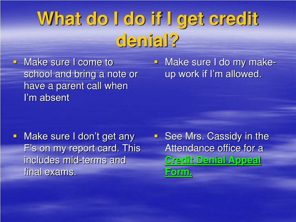 What do I do if I get credit denial?