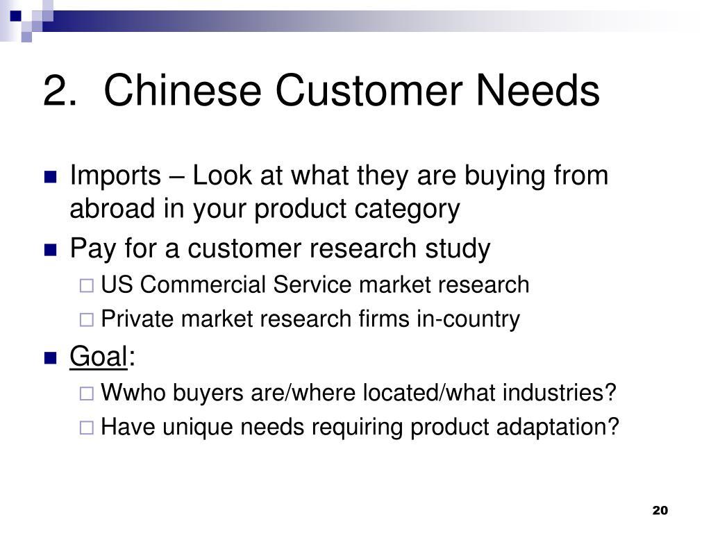 2.  Chinese Customer Needs