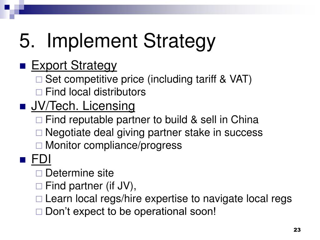 5.  Implement Strategy
