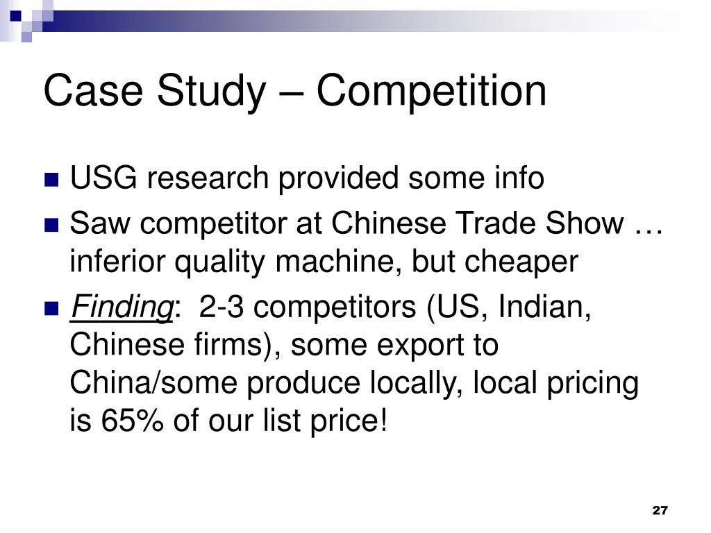 Case Study – Competition