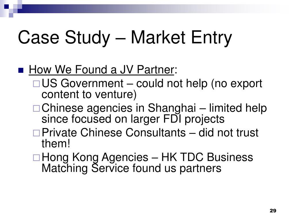 Case Study – Market Entry
