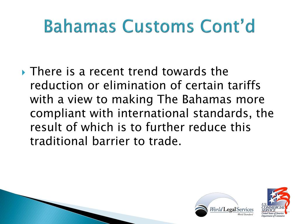 Bahamas Customs Cont'd
