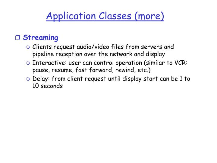 Application classes more