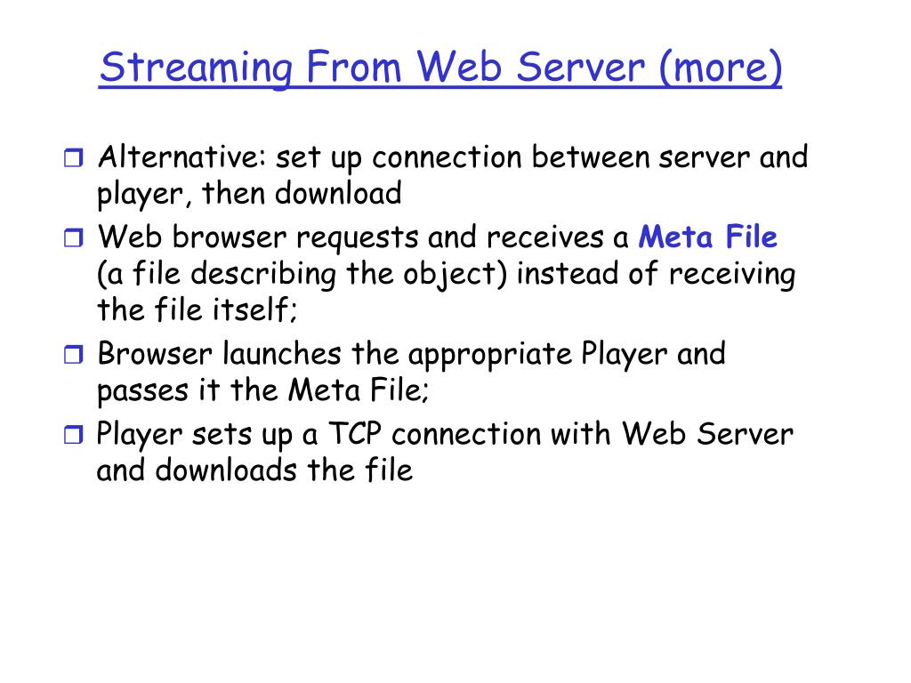Streaming From Web Server (more)