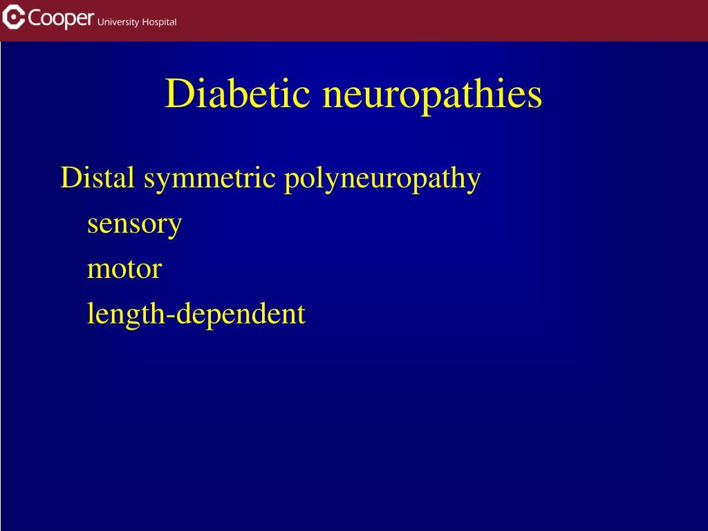 Diabetic neuropathies